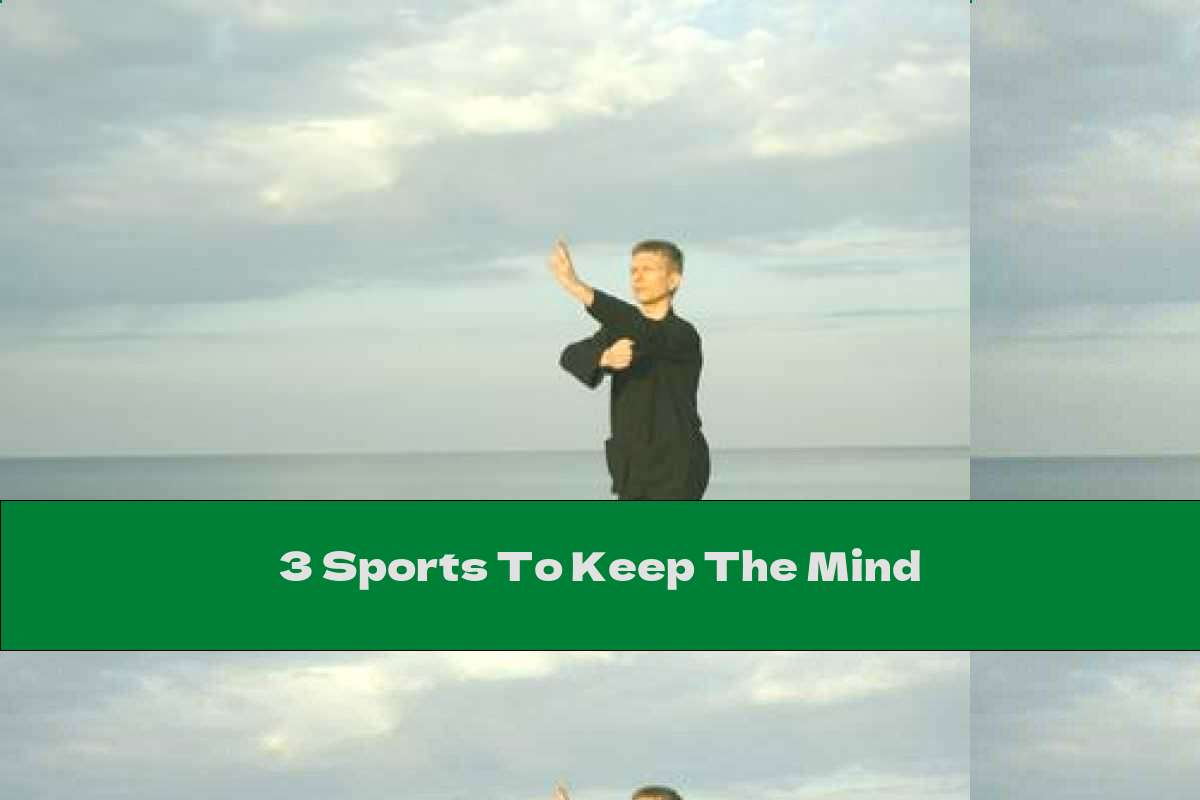 3 Sports To Keep The Mind
