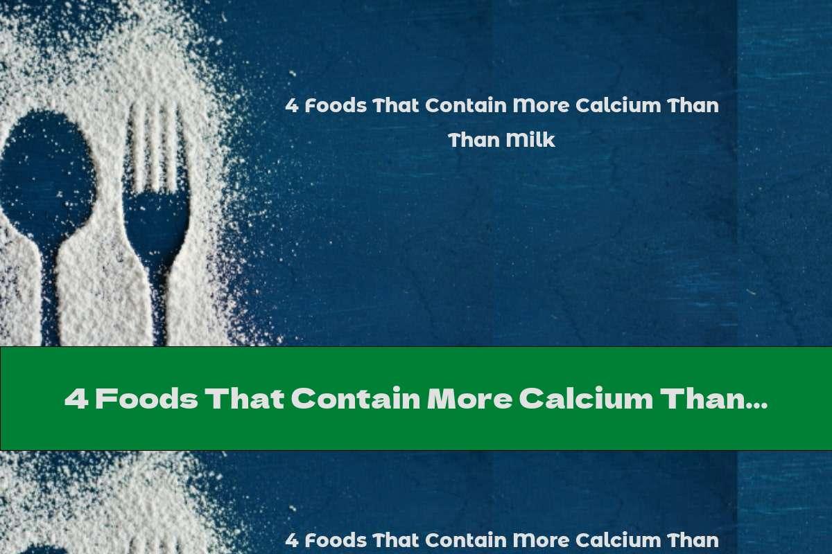 4 Foods That Contain More Calcium Than Milk