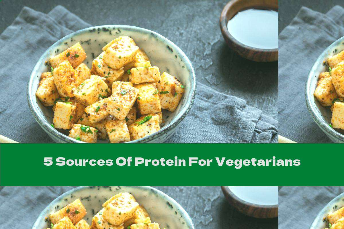 5 Sources Of Protein For Vegetarians