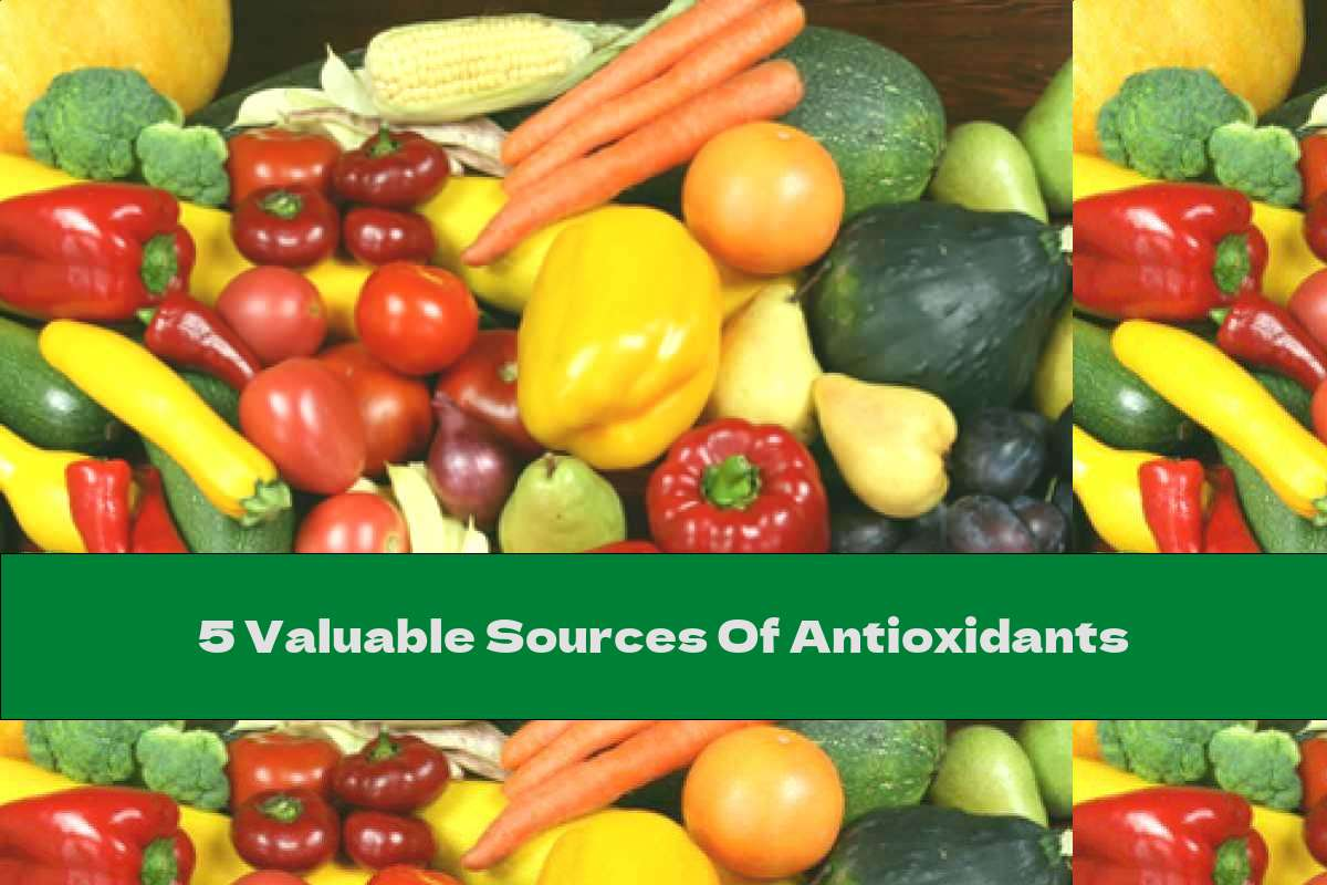 5 Valuable Sources Of Antioxidants