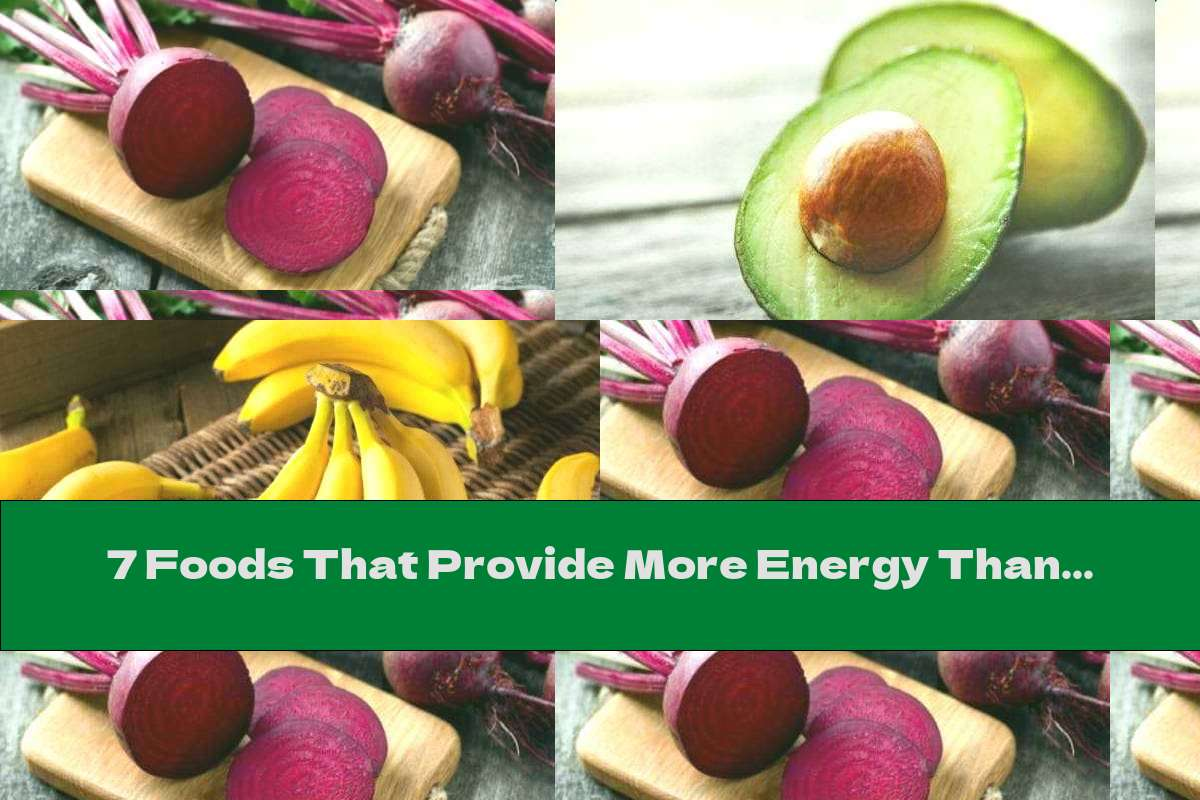 7 Foods That Provide More Energy Than A Cup Of Coffee