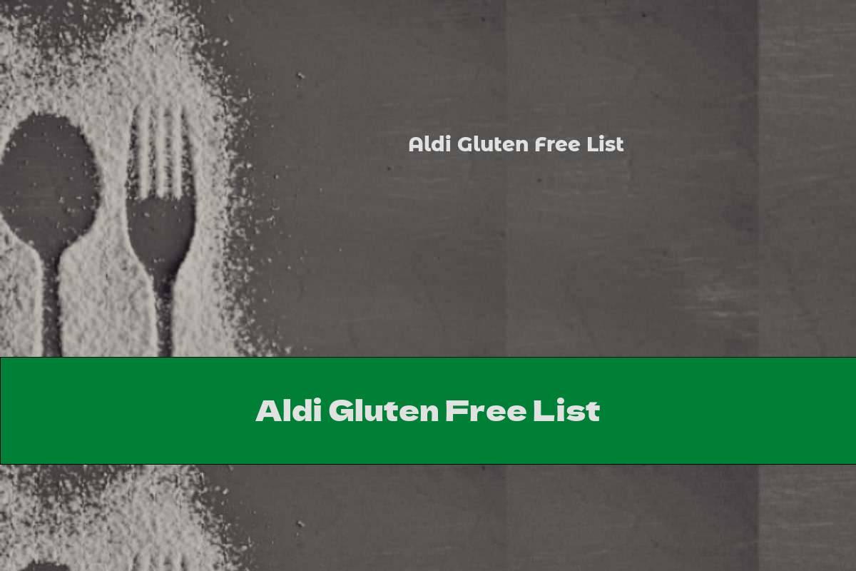 Aldi Gluten Free List