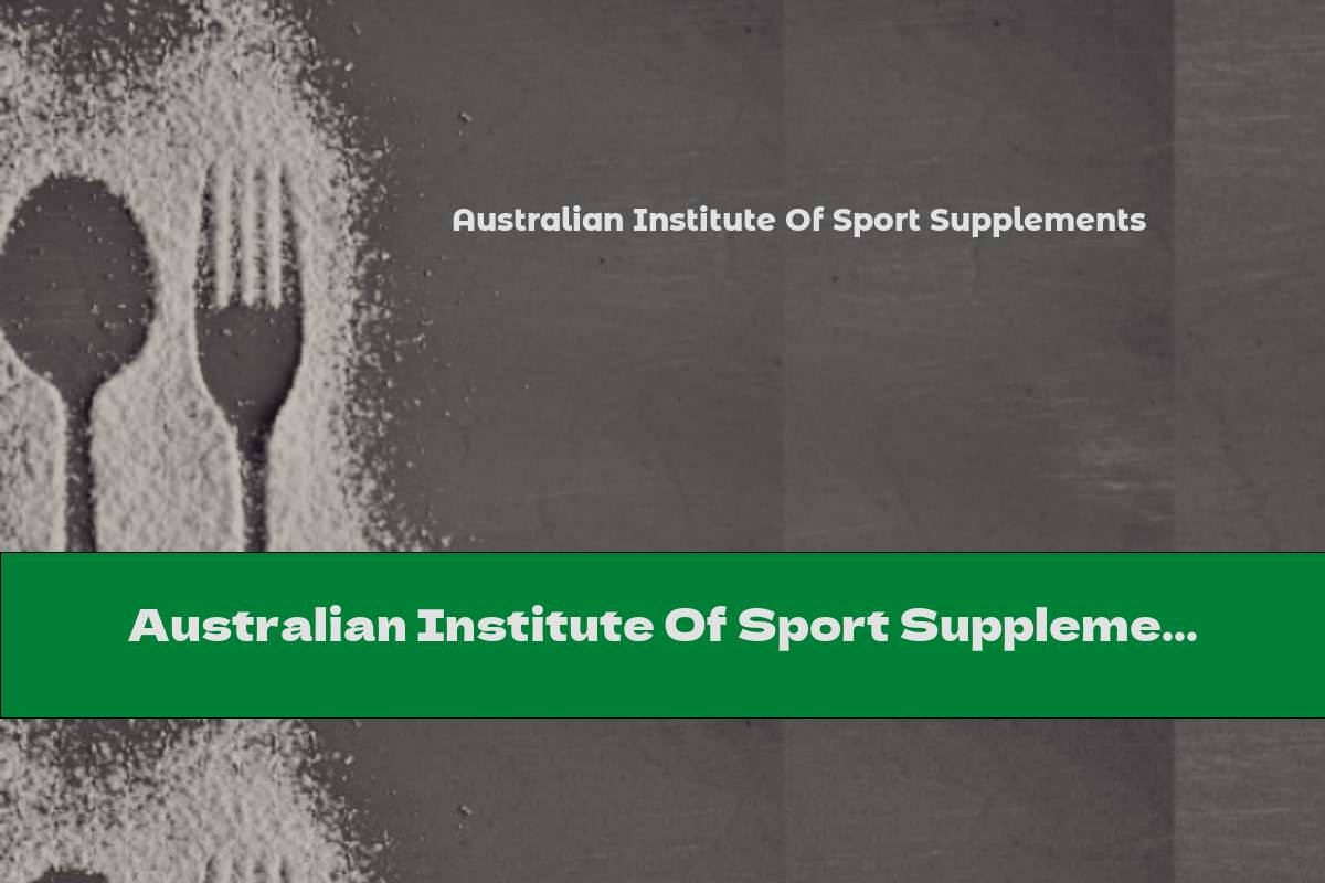 Australian Institute Of Sport Supplements