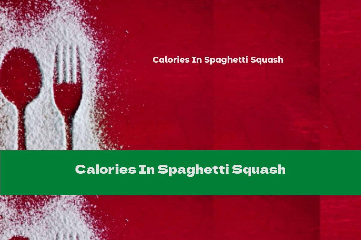 Calories In Spaghetti Squash