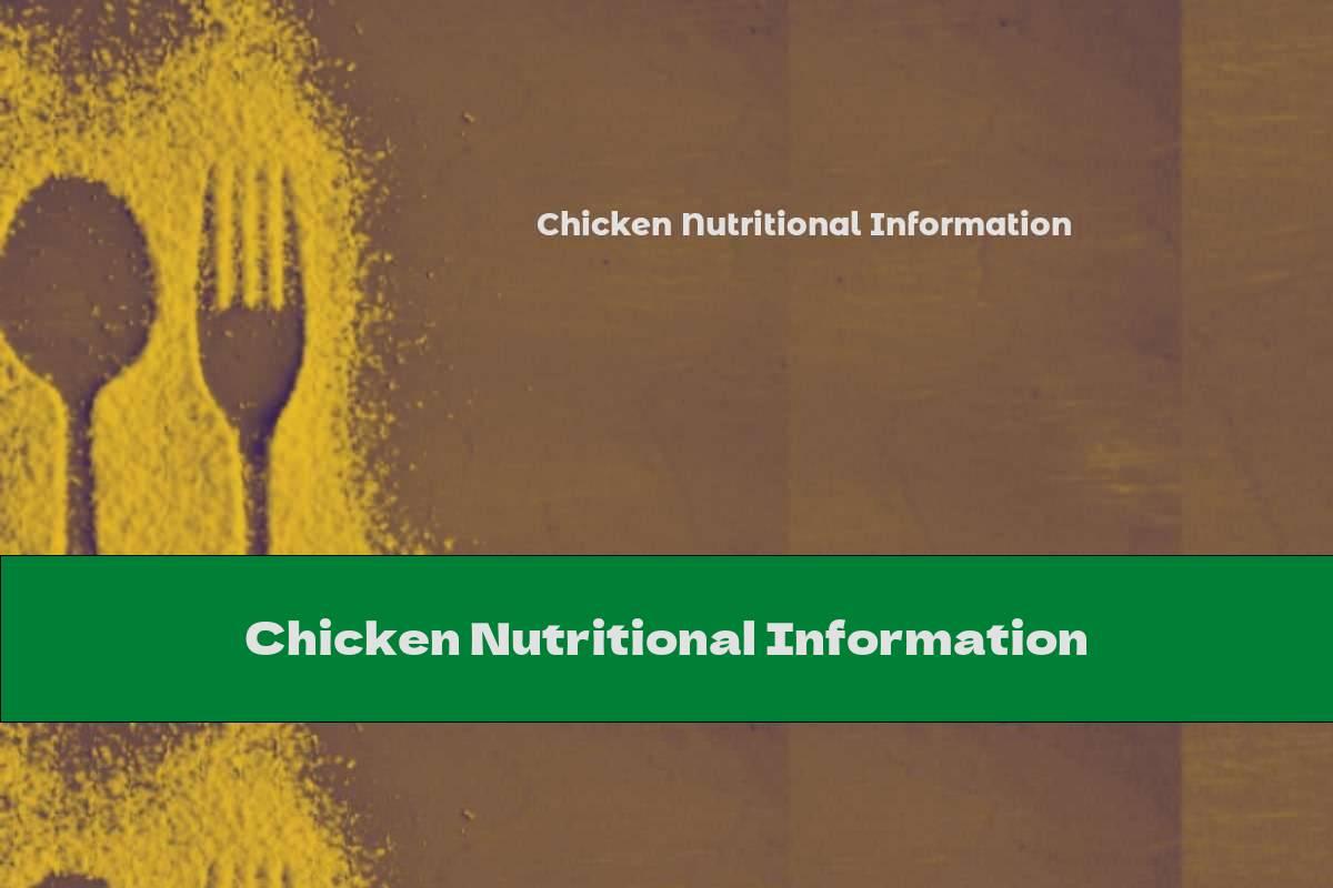 Chicken Nutritional Information