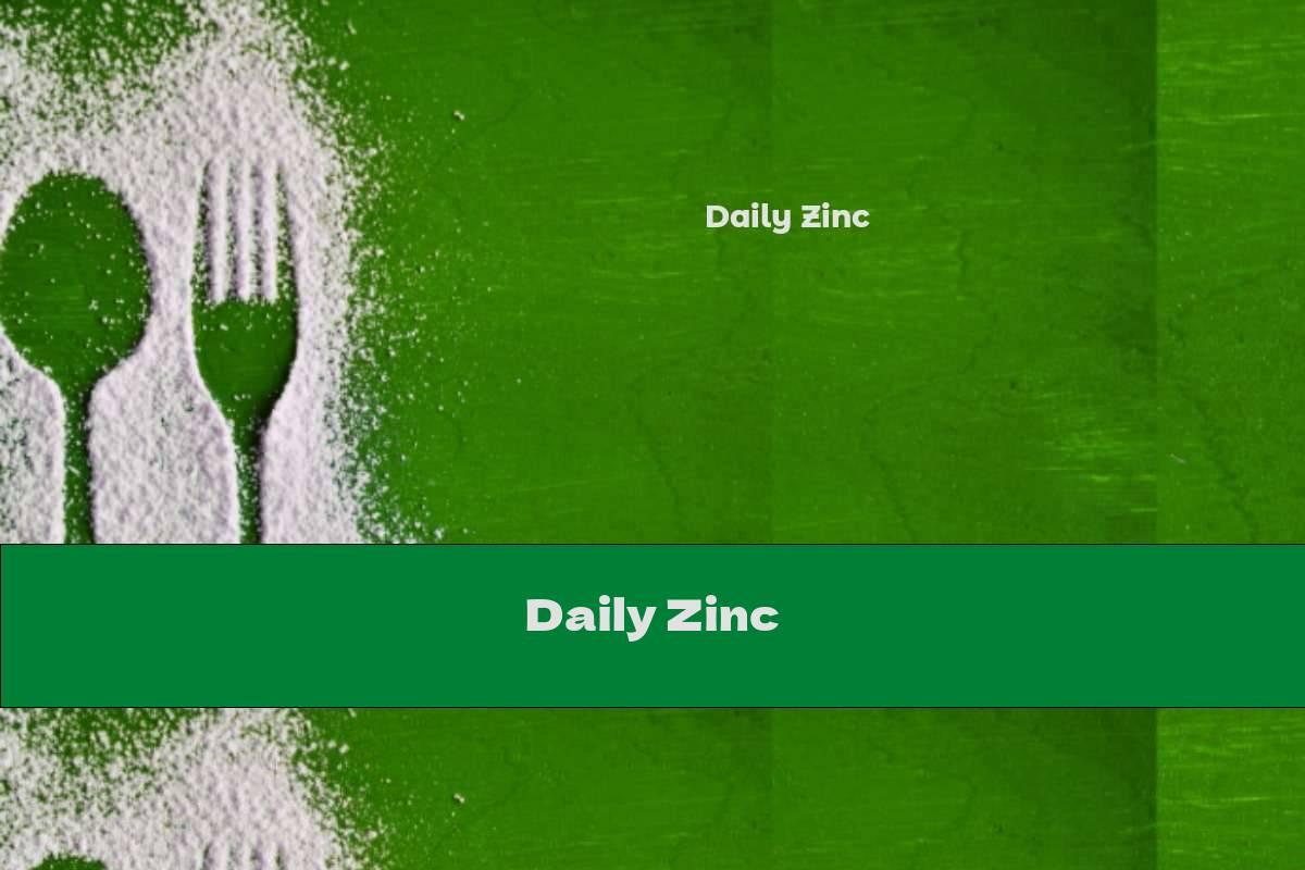 Daily Zinc