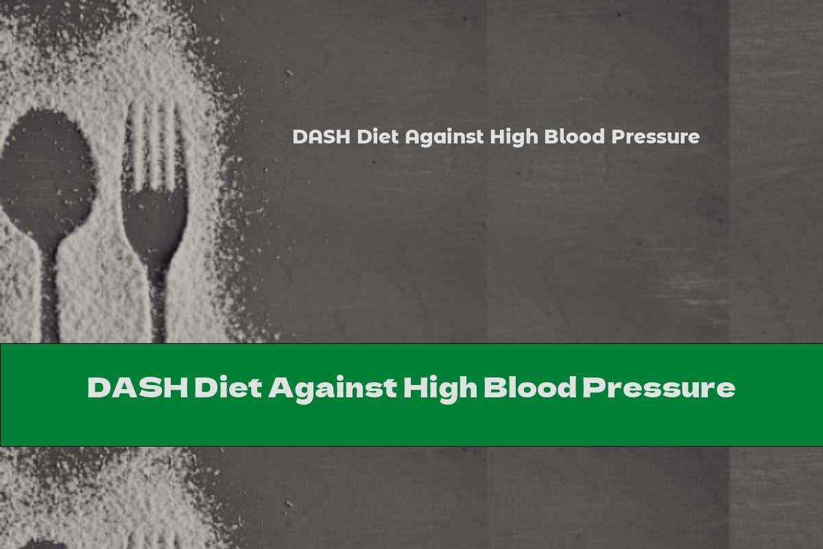 DASH Diet Against High Blood Pressure