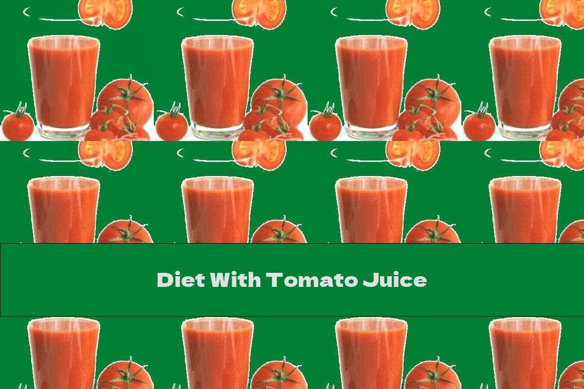 Diet With Tomato Juice