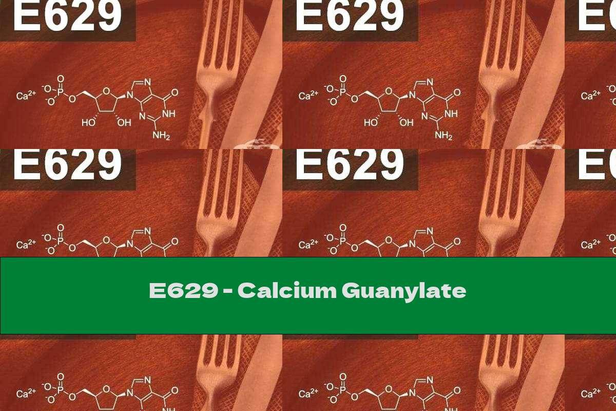 E629 - Calcium Guanylate