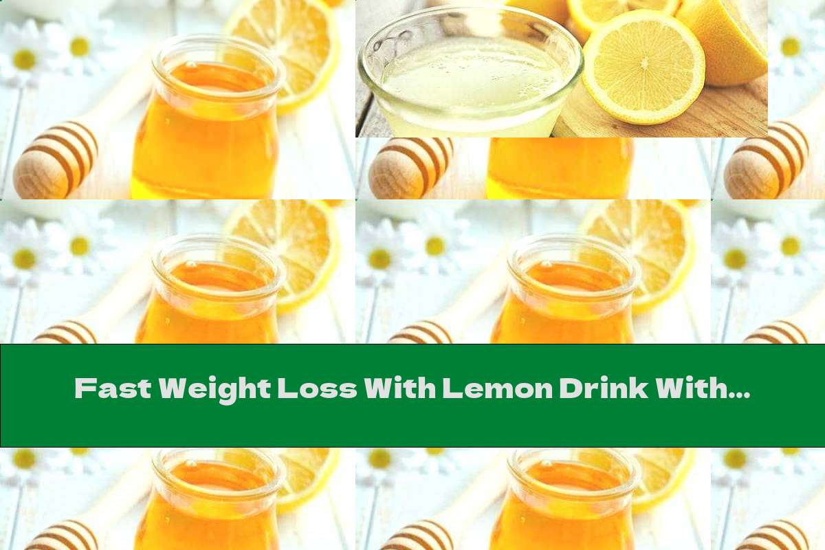Fast Weight Loss With Lemon Drink With Pepper And Honey