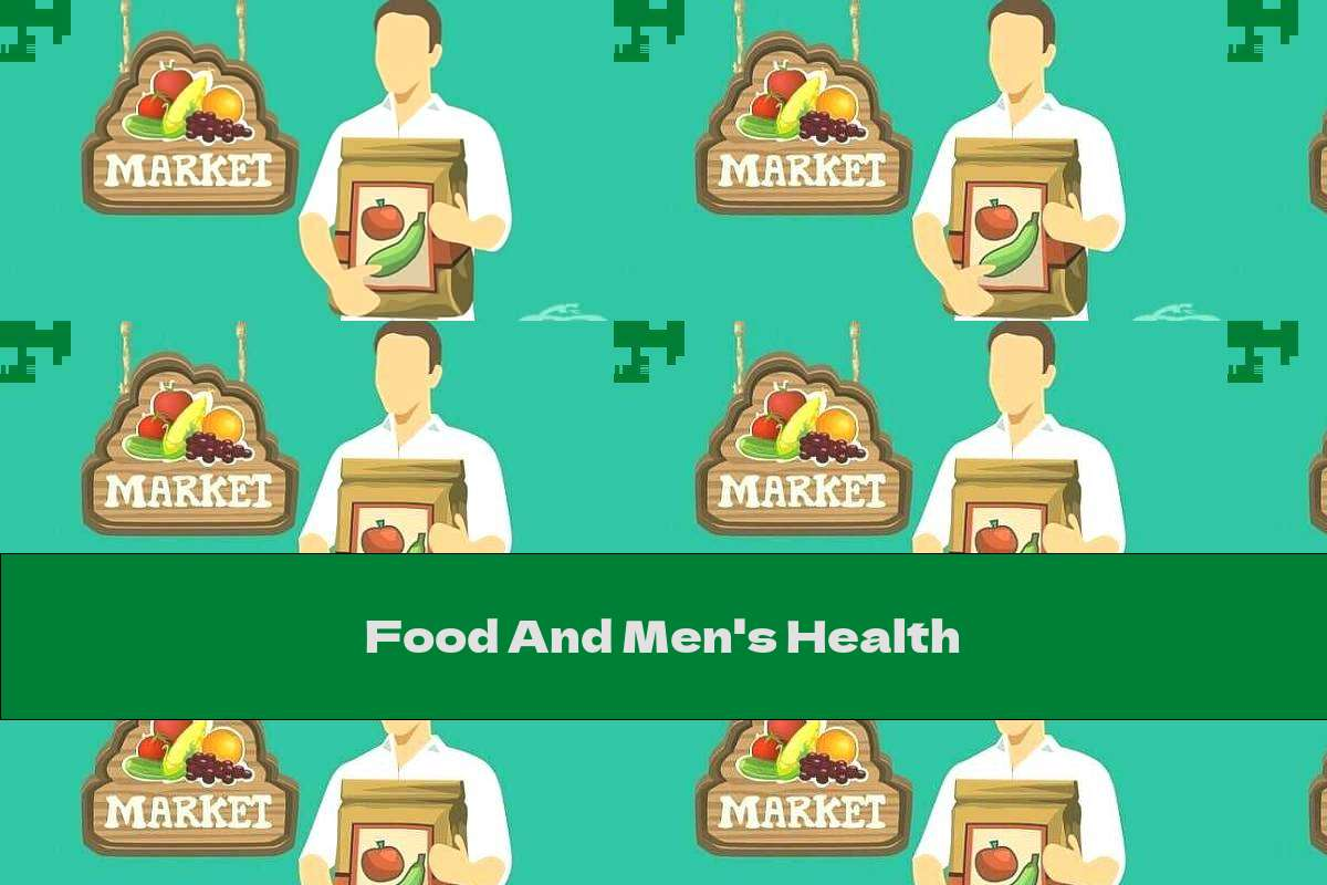 Food And Men's Health
