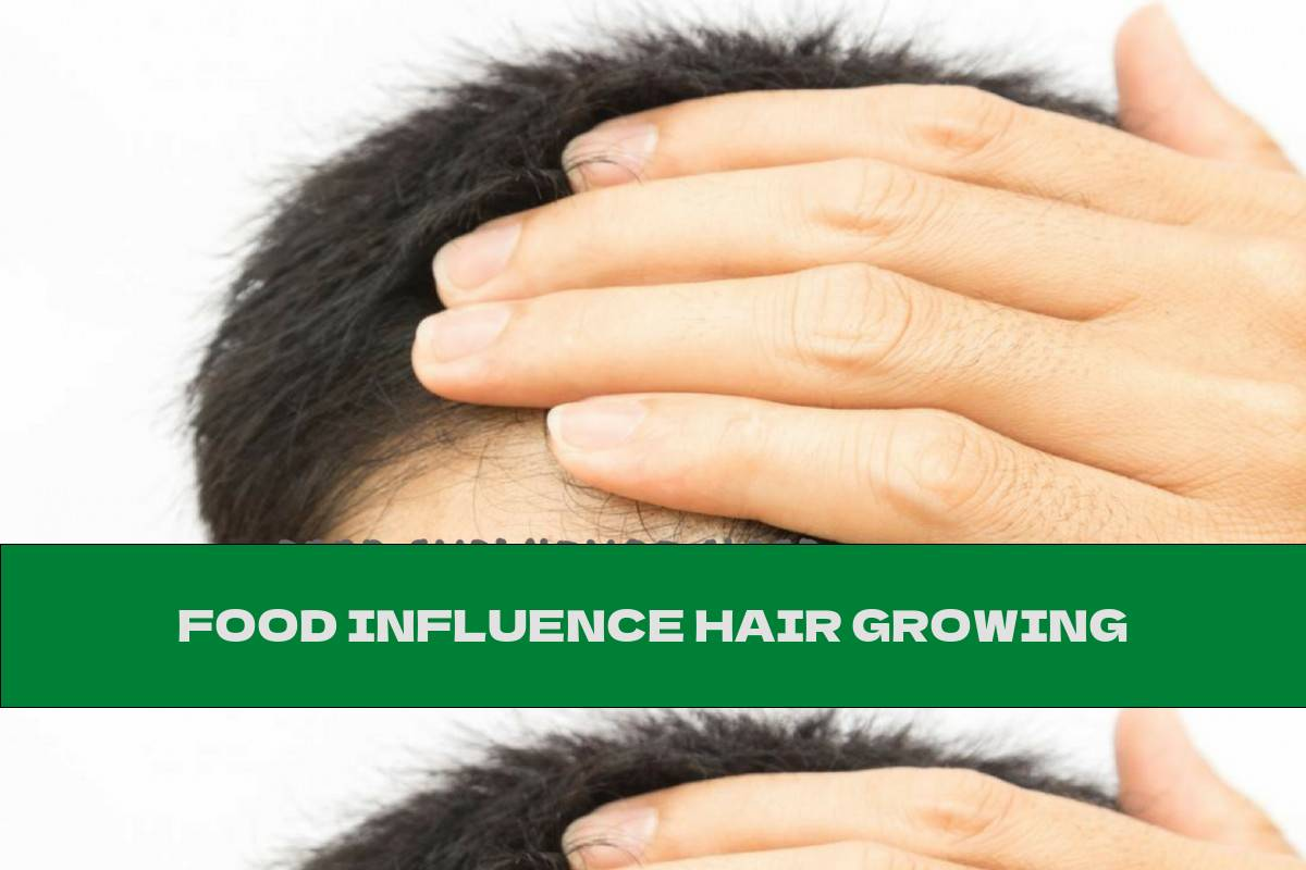 FOOD INFLUENCE HAIR GROWING
