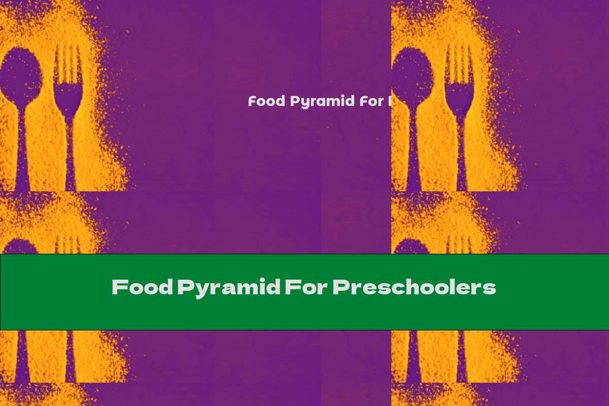 Food Pyramid For Preschoolers