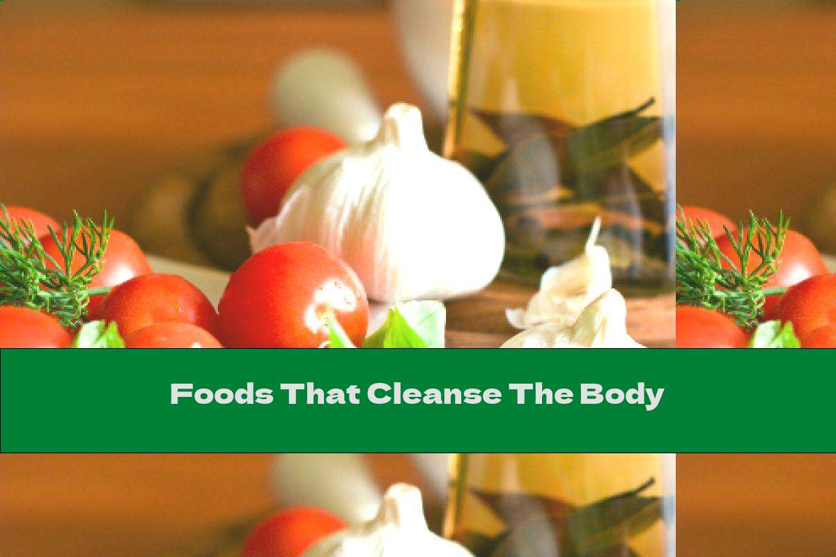 Foods That Cleanse The Body