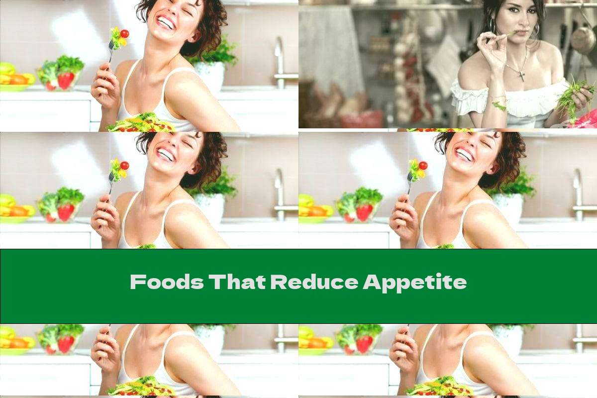 Foods That Reduce Appetite