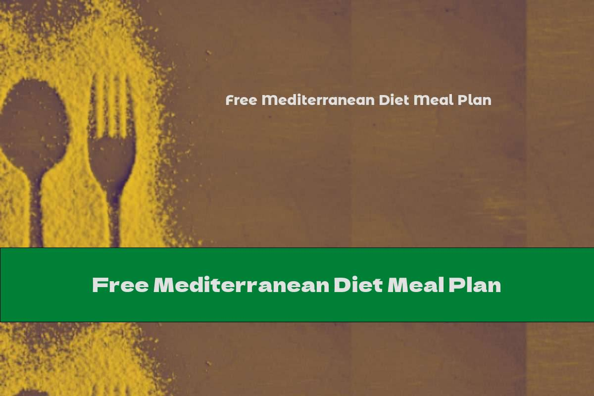 Free Mediterranean Diet Meal Plan