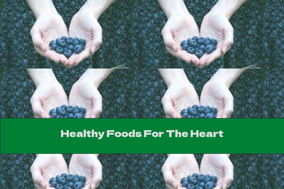 Healthy Foods For The Heart