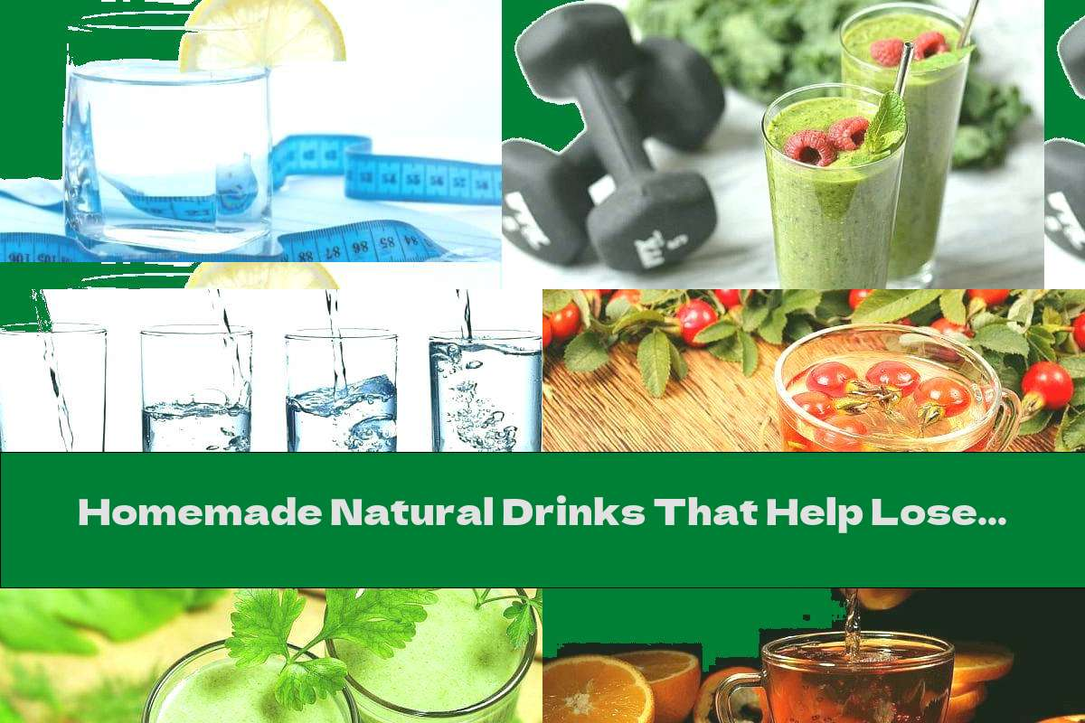 Homemade Natural Drinks That Help Lose Weight (+ Recipes)