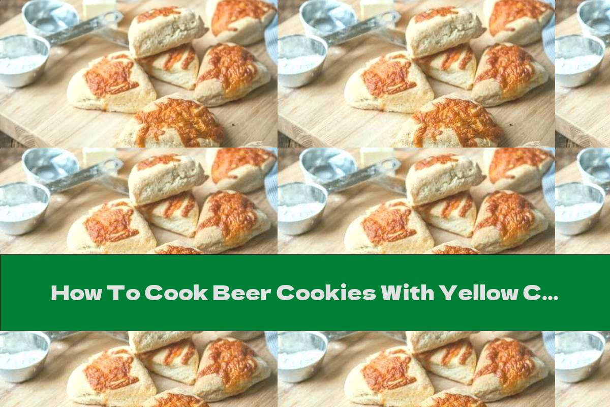 How To Cook Beer Cookies With Yellow Cheese - Recipe
