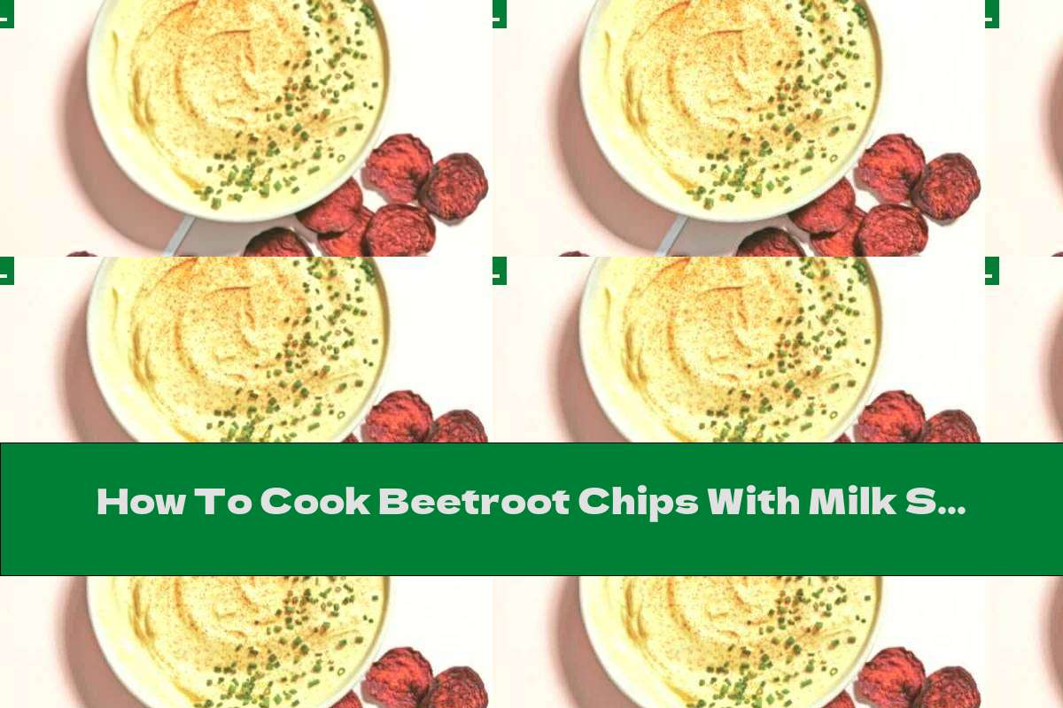 How To Cook Beetroot Chips With Milk Sauce With Turmeric - Recipe