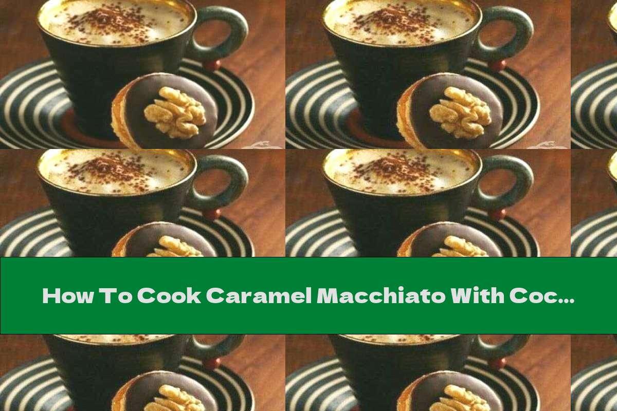 How To Cook Caramel Macchiato With Coconut Milk - Recipe