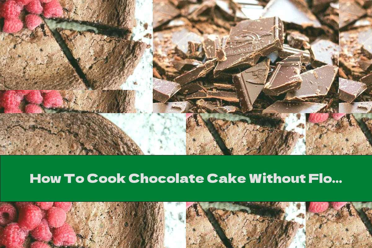How To Cook Chocolate Cake Without Flour With Raspberries - Recipe