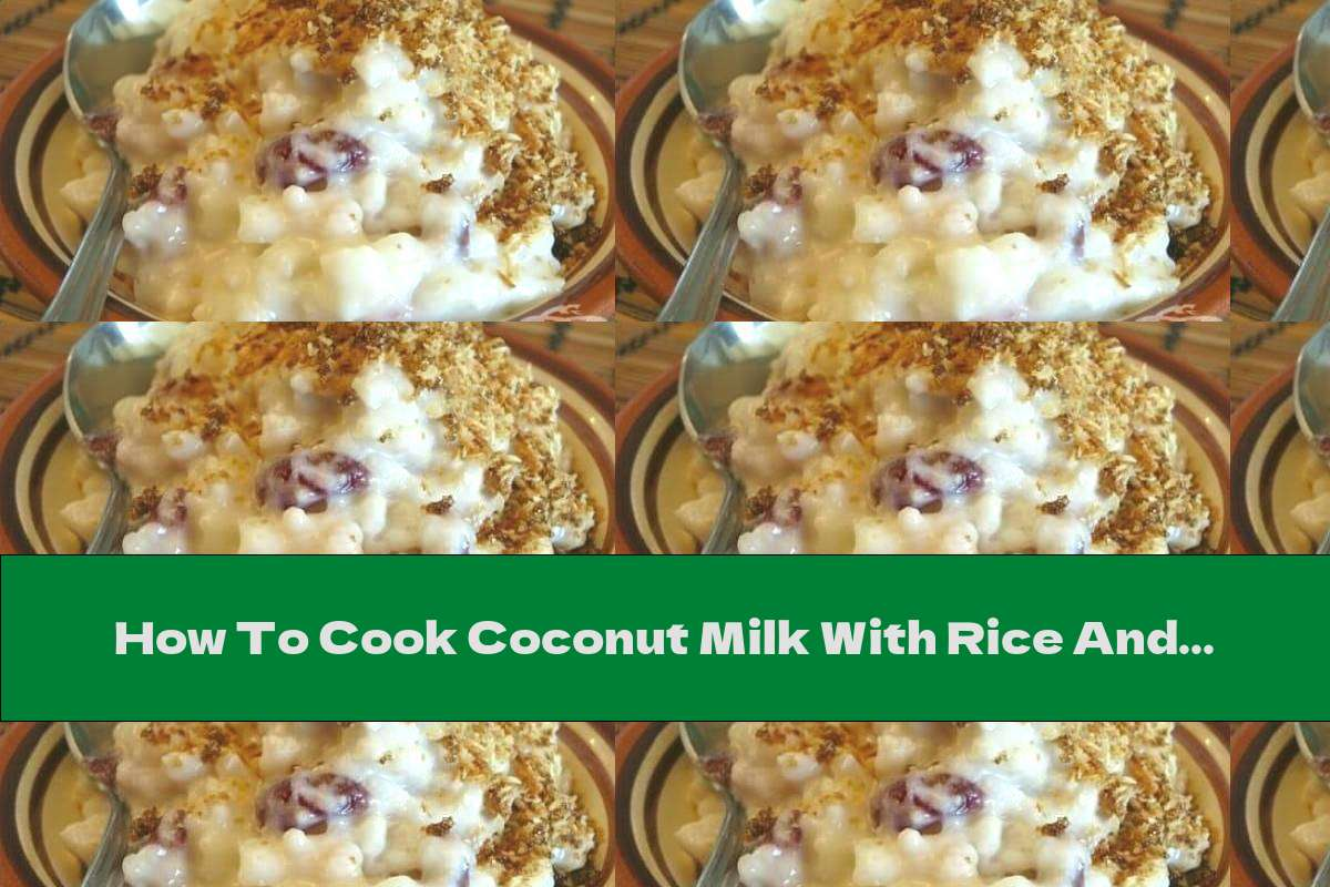 How To Cook Coconut Milk With Rice And Raisins - Recipe