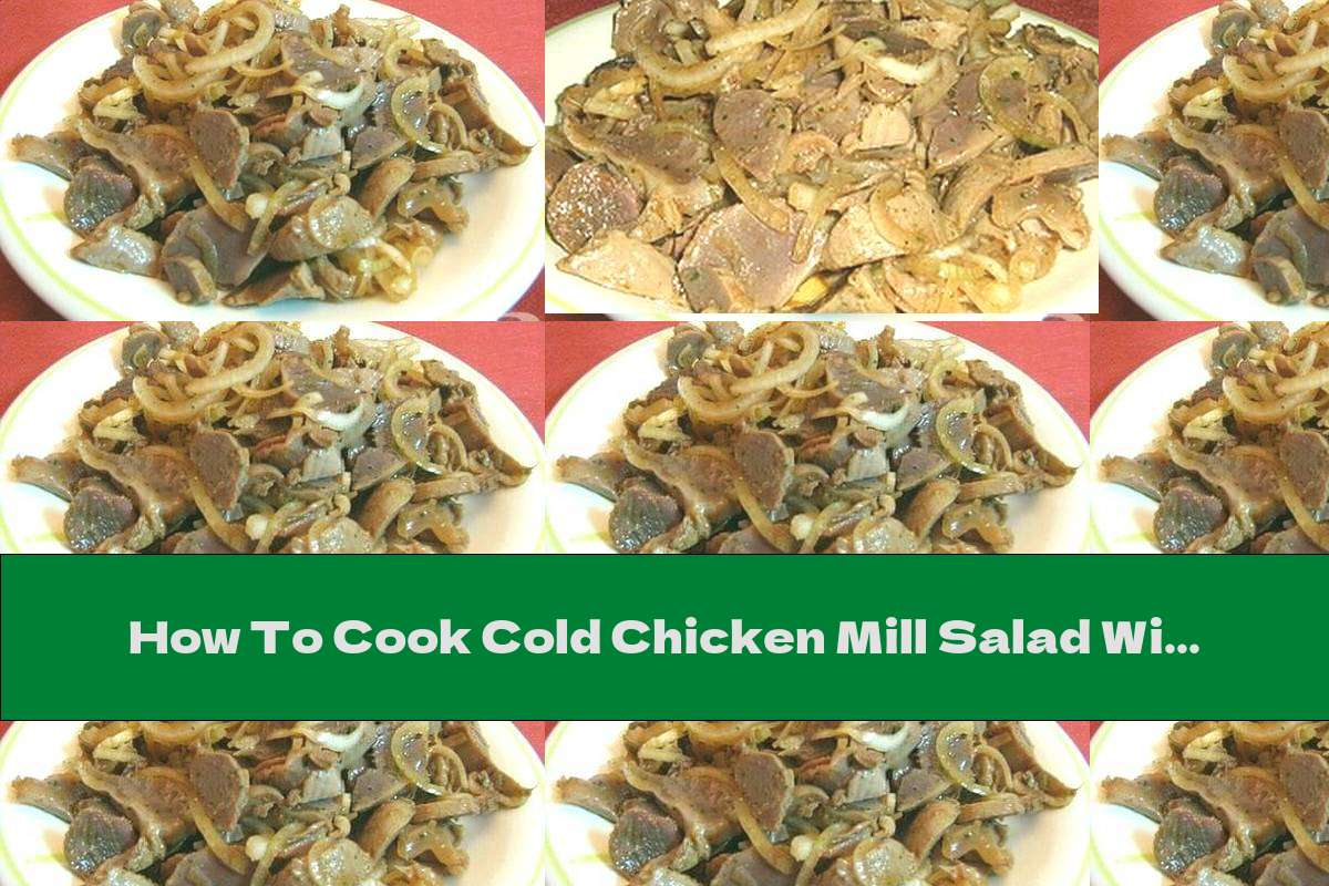 How To Cook Cold Chicken Mill Salad With Onion And Soy Sauce - Recipe