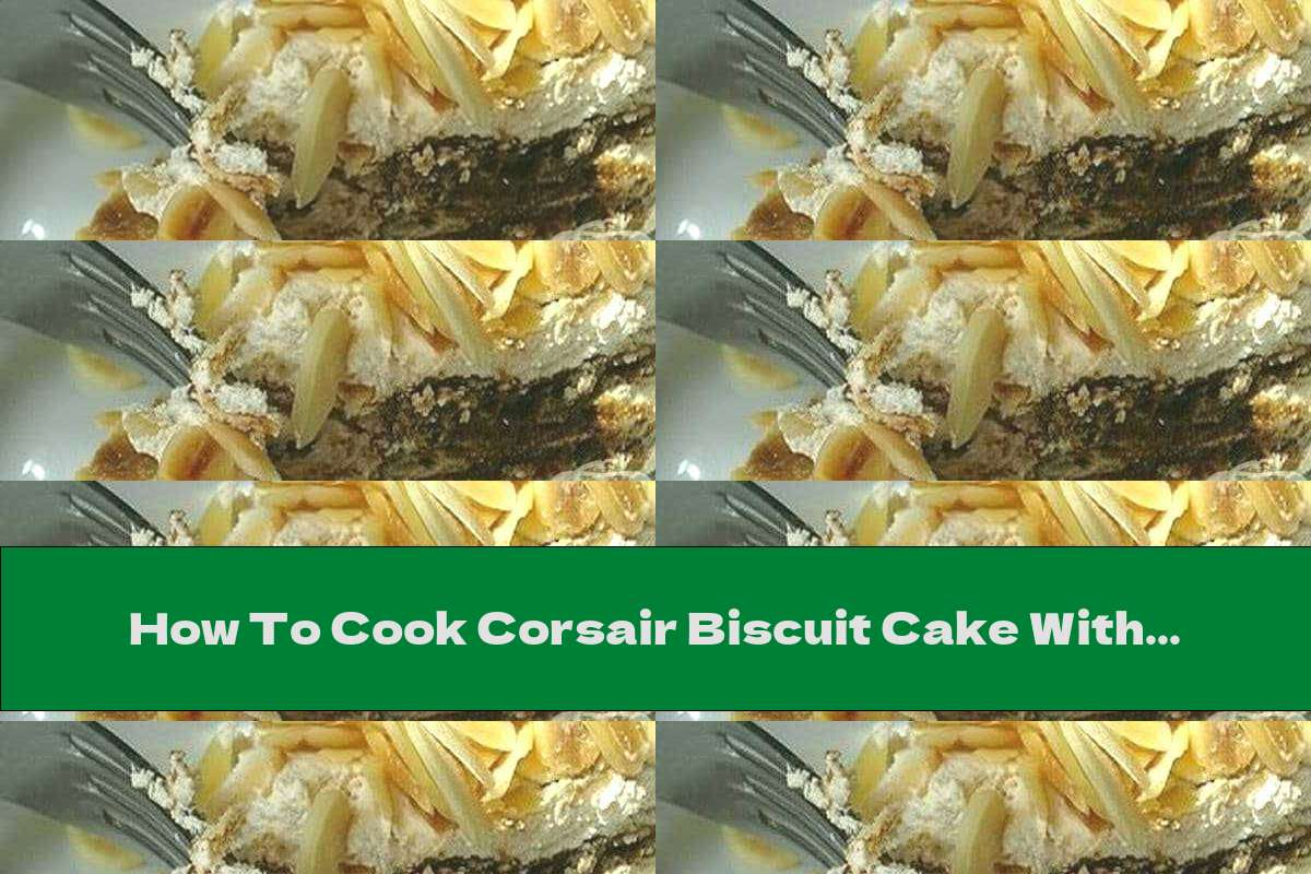 How To Cook Corsair Biscuit Cake With Butter-Egg Cream, Coconut And Coffee - Recipe