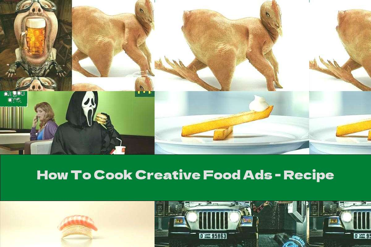 How To Cook Creative Food Ads - Recipe
