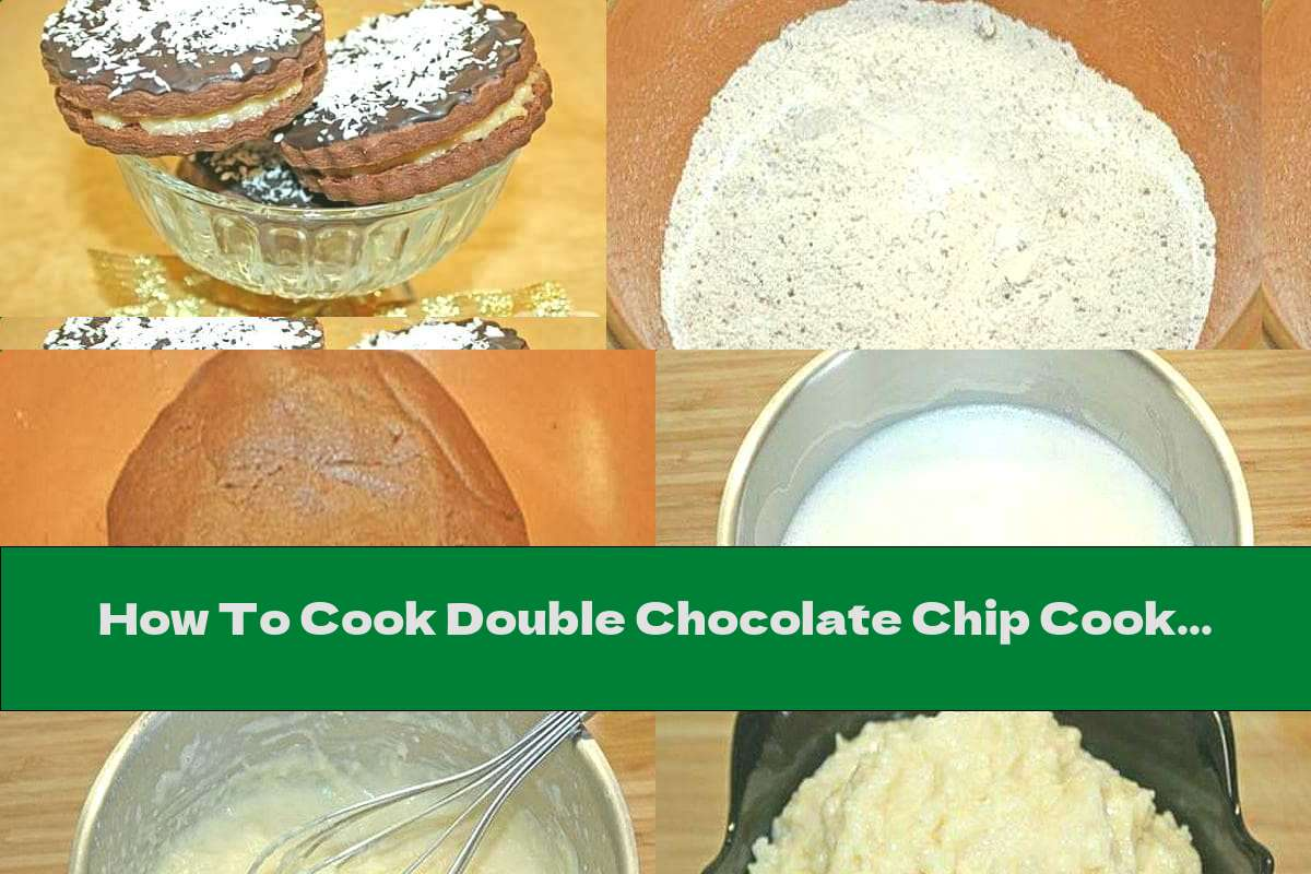 How To Cook Double Chocolate Chip Cookies With Milk Coconut Cream And Icing - Recipe