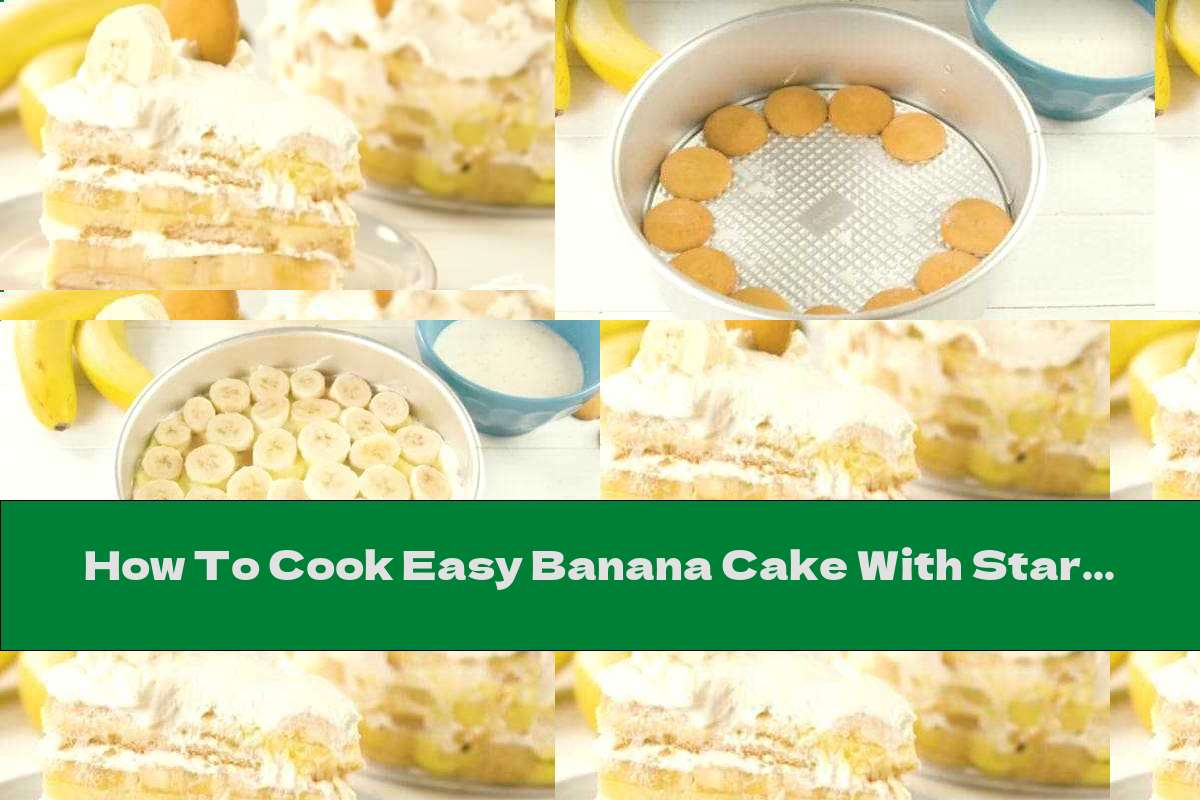 How To Cook Easy Banana Cake With Starch And Biscuits - Recipe
