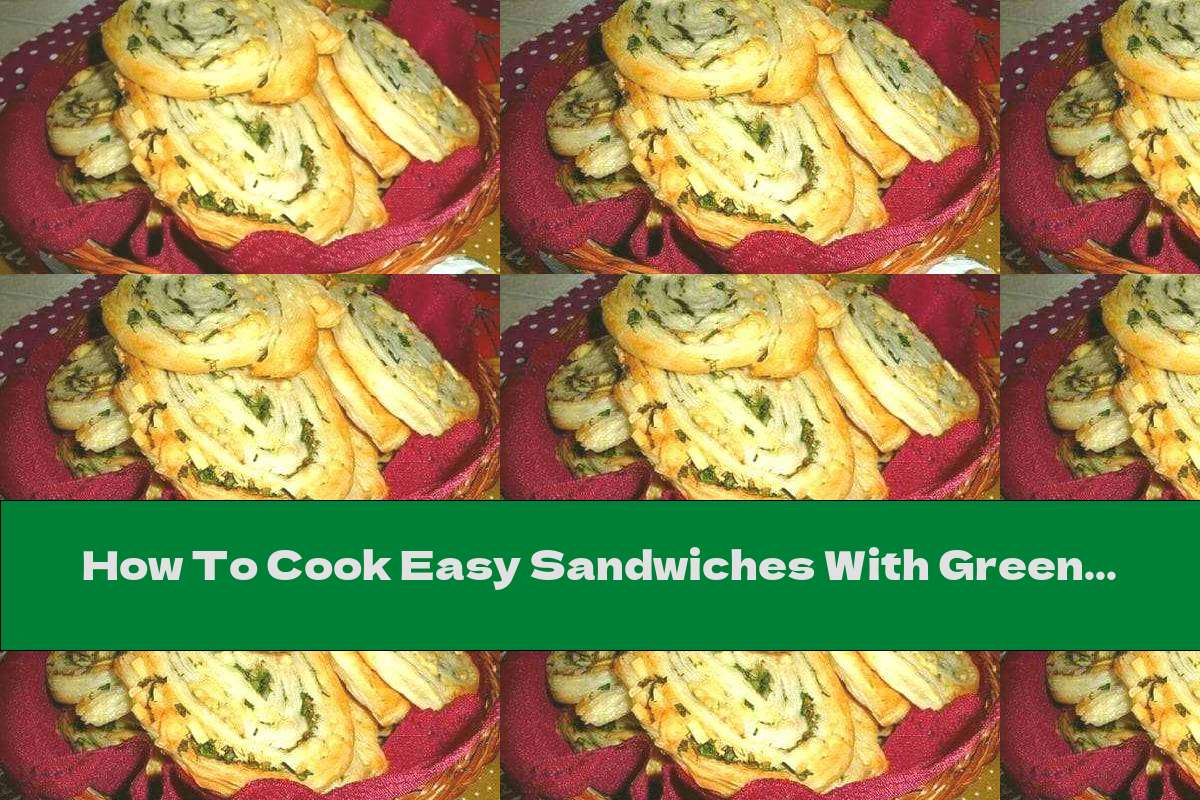 How To Cook Easy Sandwiches With Green Onions, Egg And Cheese - Recipe