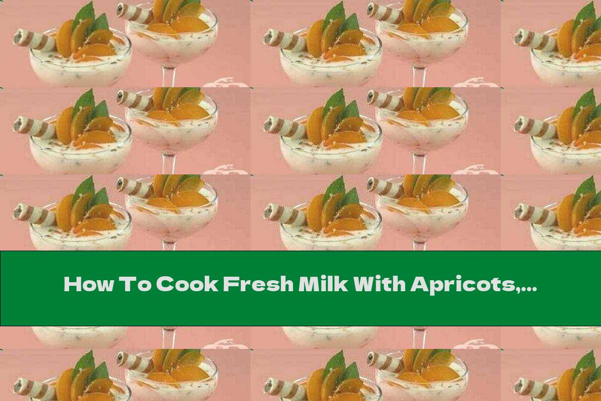 How To Cook Fresh Milk With Apricots, Honey And Walnuts - Recipe