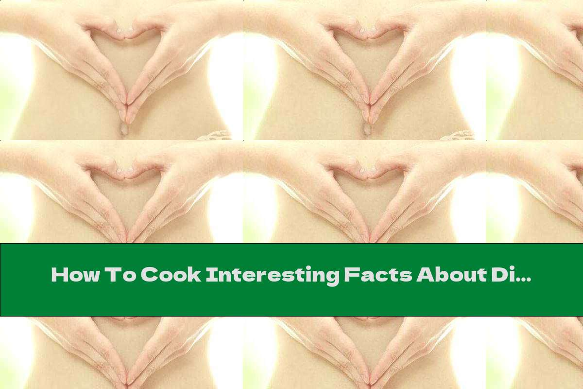 How To Cook Interesting Facts About Digestion - Recipe
