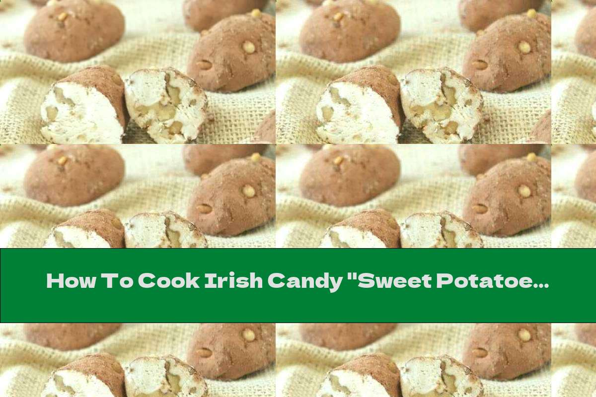 "How To Cook Irish Candy ""Sweet Potatoes"" - Recipe"
