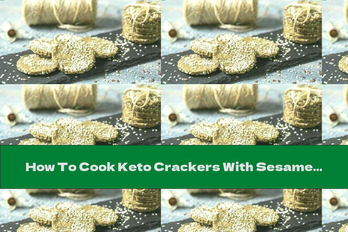 How To Cook Keto Crackers With Sesame And Flaxseed - Recipe