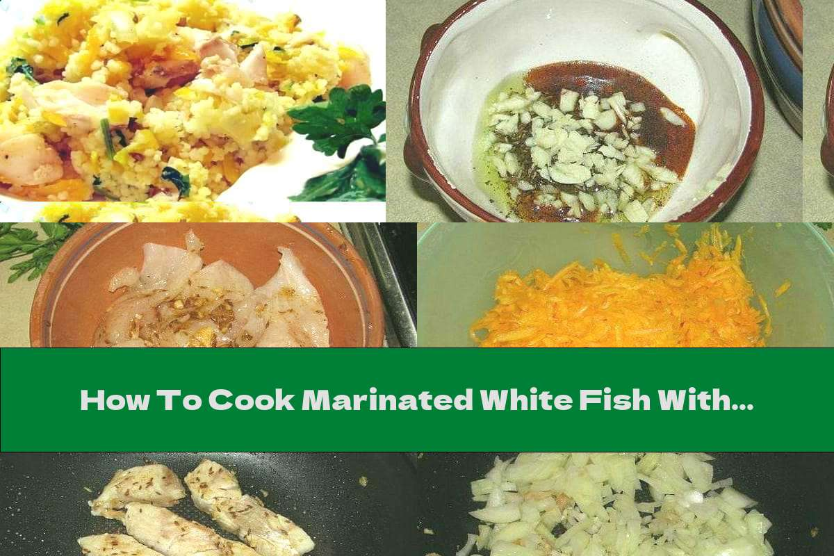 How To Cook Marinated White Fish With Pumpkin And Couscous - Recipe