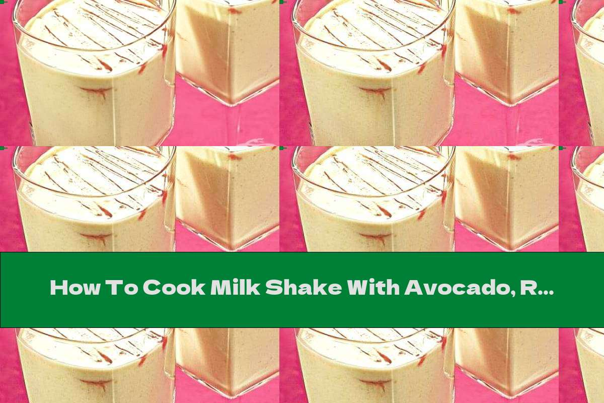 How To Cook Milk Shake With Avocado, Raspberry Syrup And Honey - Recipe