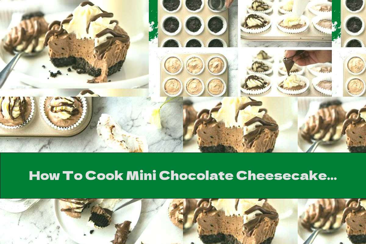 How To Cook Mini Chocolate Cheesecake Without Baking - Recipe