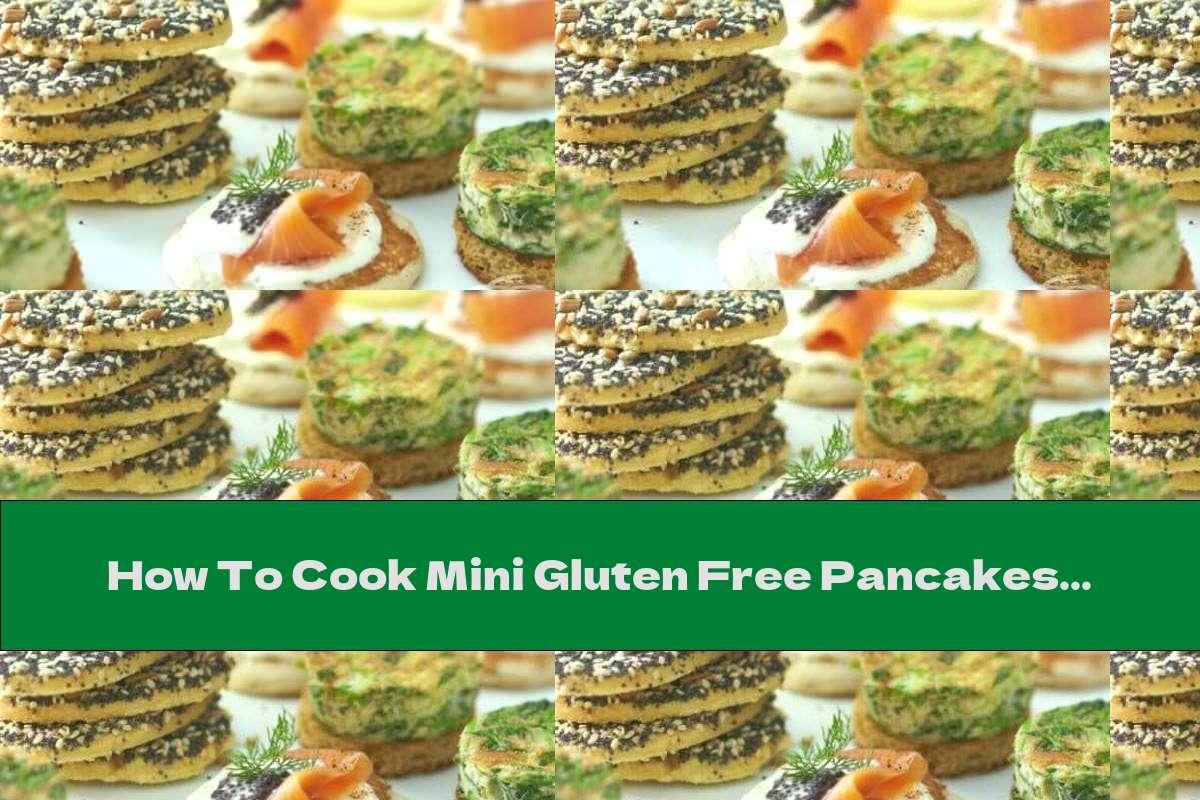 How To Cook Mini Gluten Free Pancakes Stuffed With Salmon - Recipe