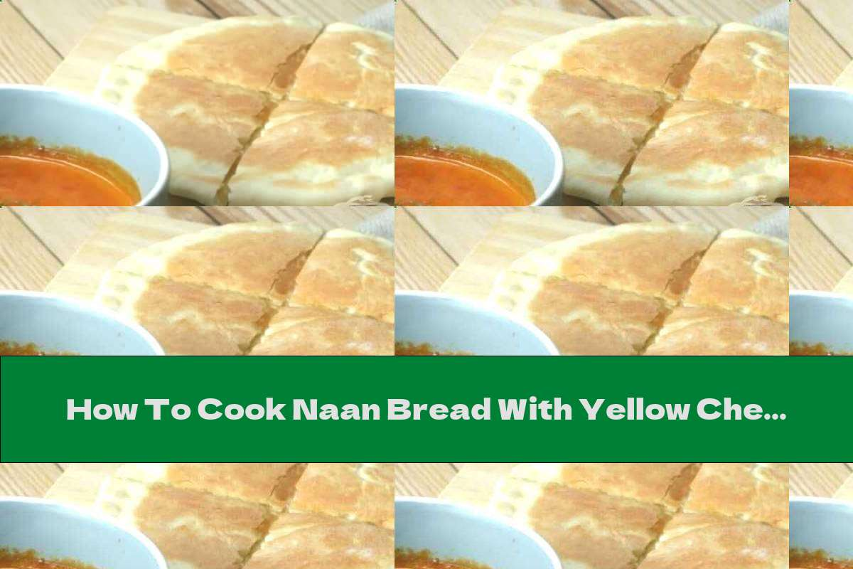 How To Cook Naan Bread With Yellow Cheese On A Pan - Recipe