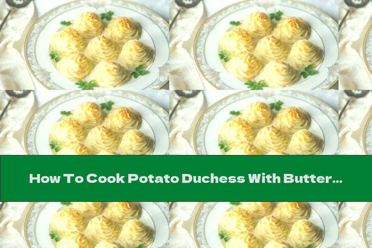 How To Cook Potato Duchess With Butter And Cream Cheese - Recipe