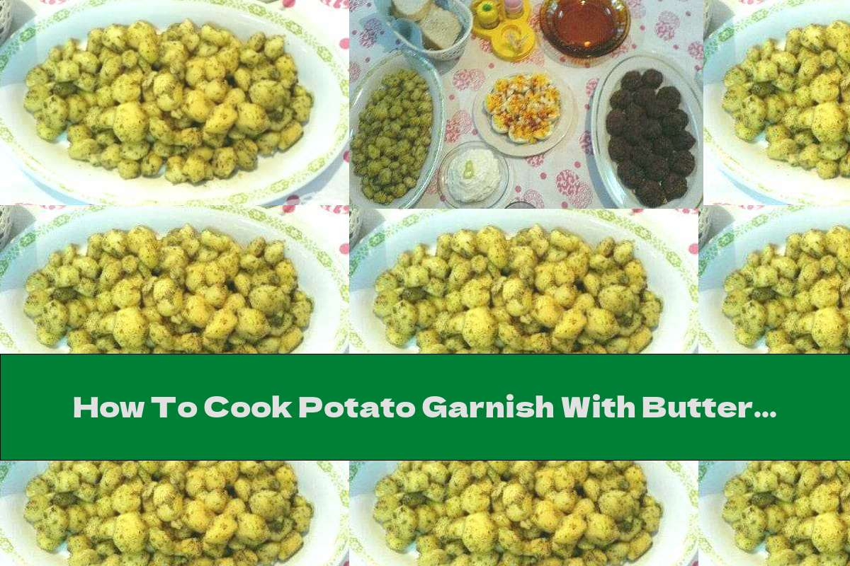 How To Cook Potato Garnish With Butter And Savory - Recipe