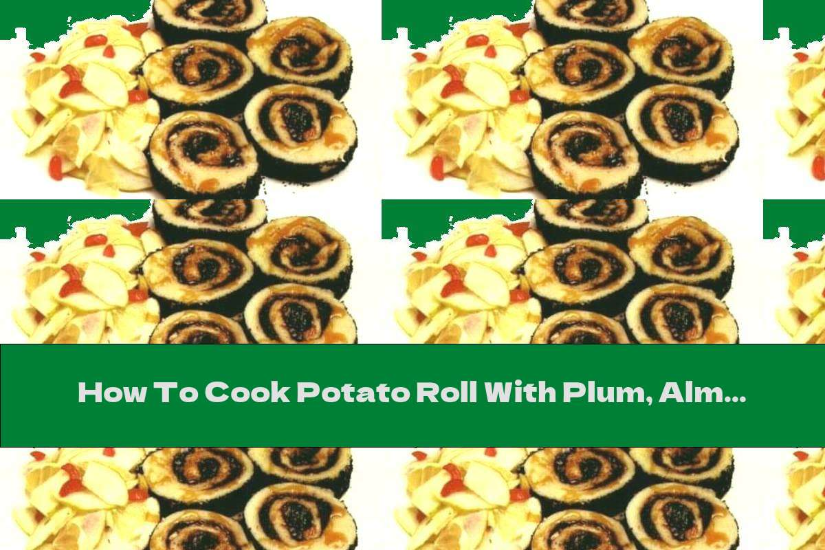 How To Cook Potato Roll With Plum, Almond And Poppy Jam - Recipe