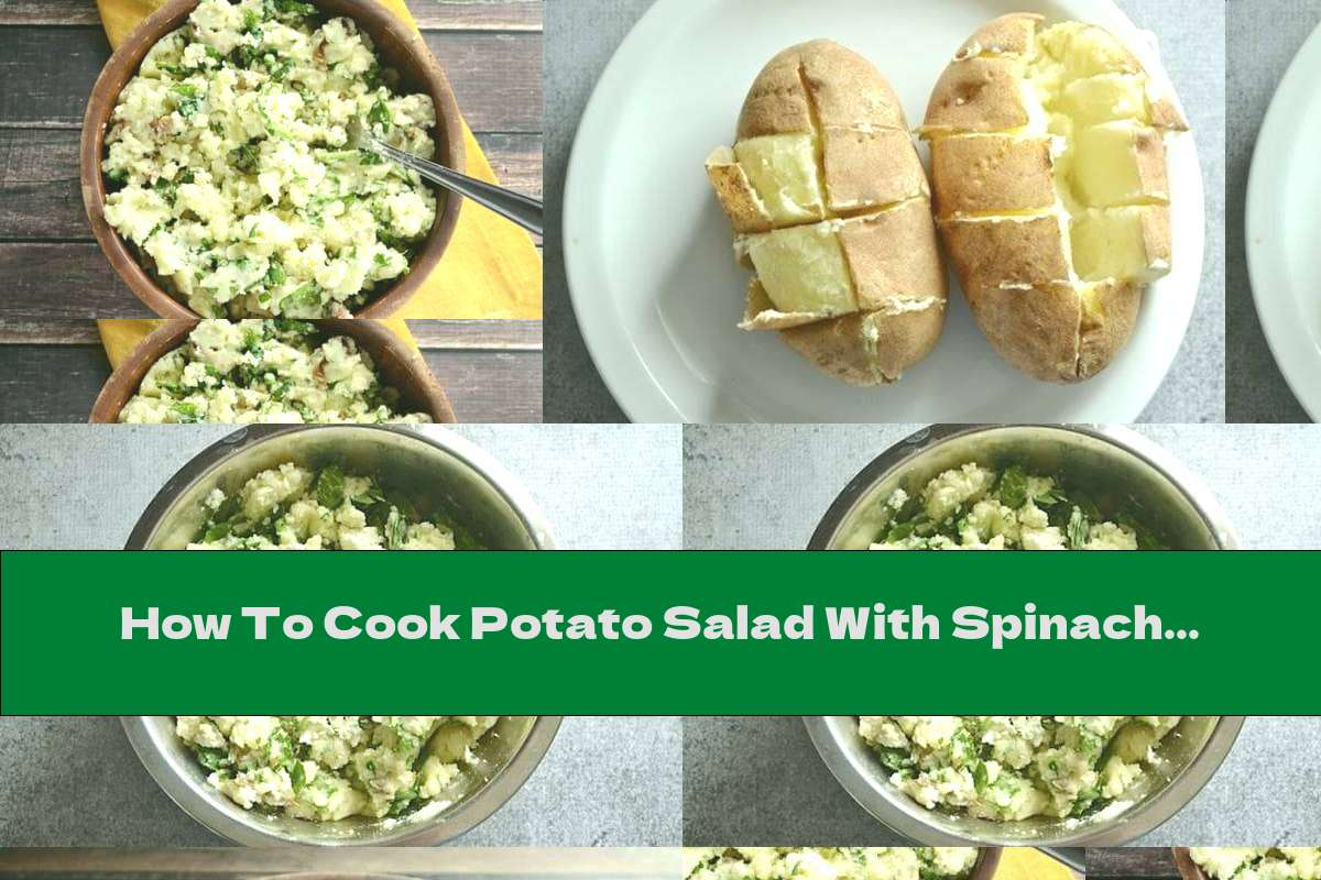 How To Cook Potato Salad With Spinach And Cheese - Recipe