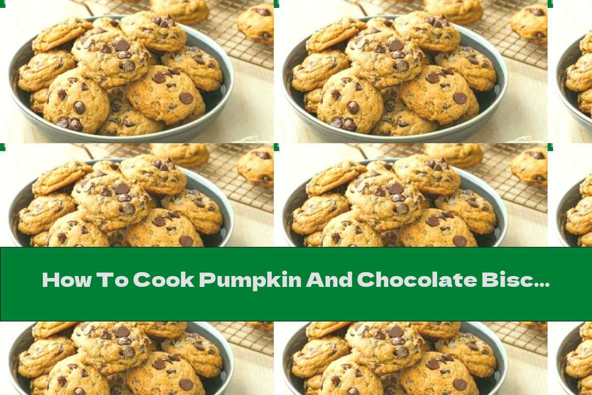 How To Cook Pumpkin And Chocolate Biscuits - Recipe