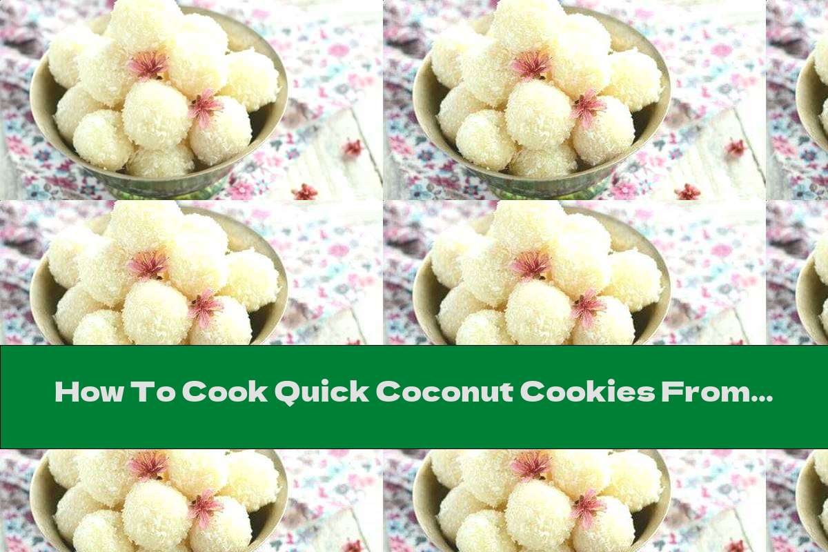How To Cook Quick Coconut Cookies From 3 Ingredients - Recipe