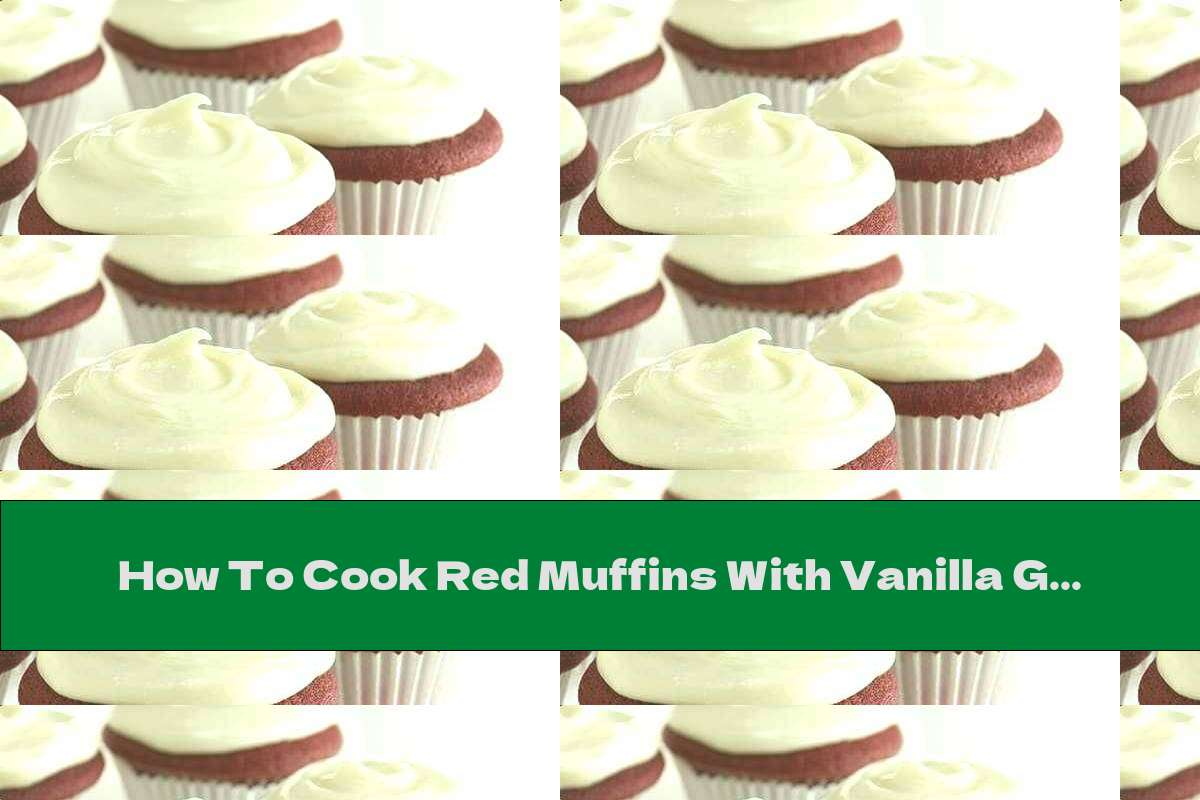 How To Cook Red Muffins With Vanilla Glaze - Recipe
