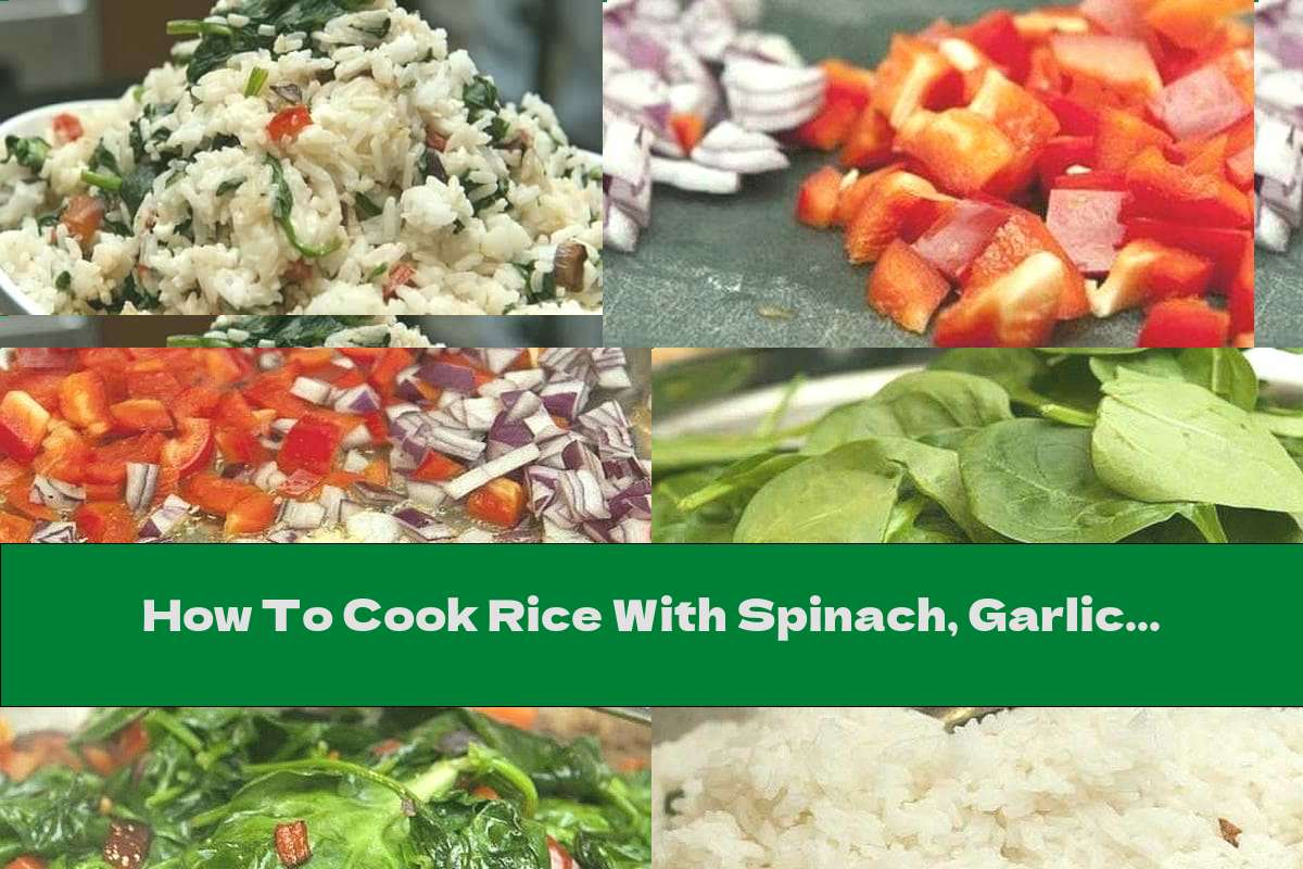 How To Cook Rice With Spinach, Garlic And Cheese - Recipe